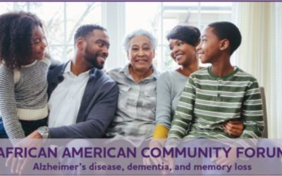 African American Community Forum – Alzheimer's disease, dementia, and memory loss